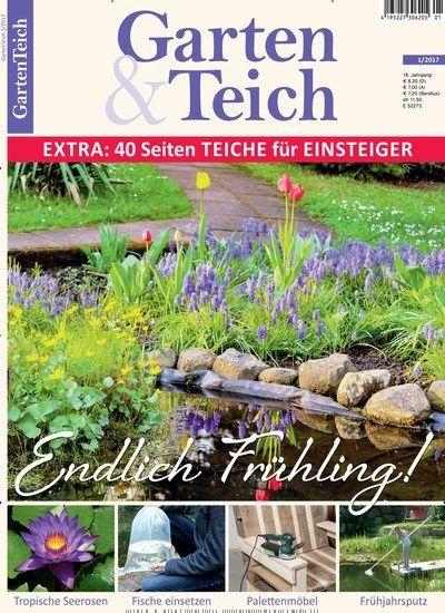 Endlich #Frühling! 40 Seiten Extra #Teiche für Einsteiger  Jetzt in #Garten & #Teich:  #Gartenteich #Seerose #Fische