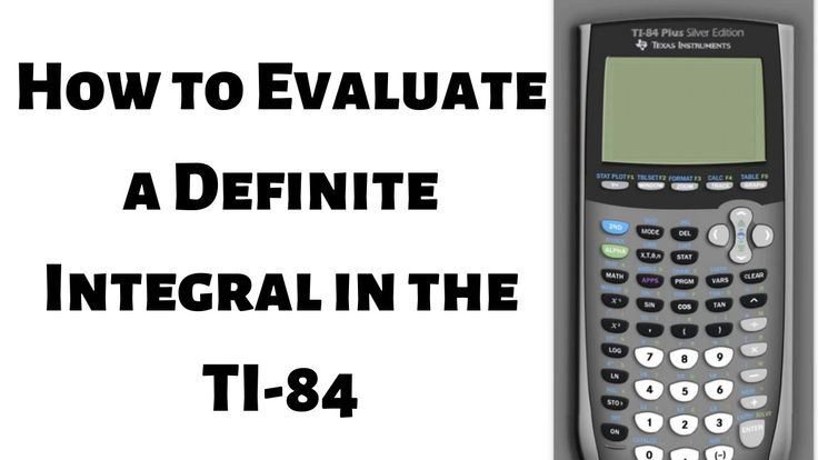 How to evaluate a definite integral with the ti 84 example