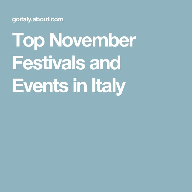Top November Festivals and Events in Italy