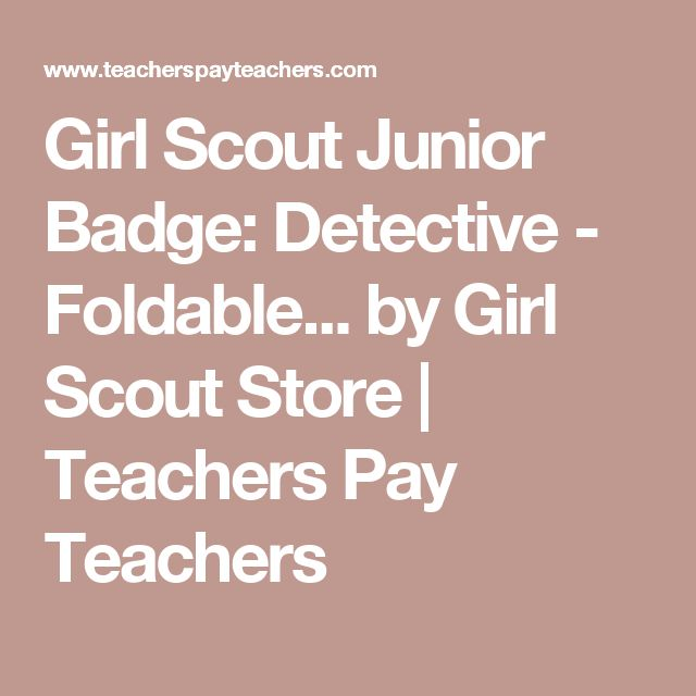 Girl Scout Junior Badge: Detective - Foldable... by Girl Scout Store | Teachers Pay Teachers