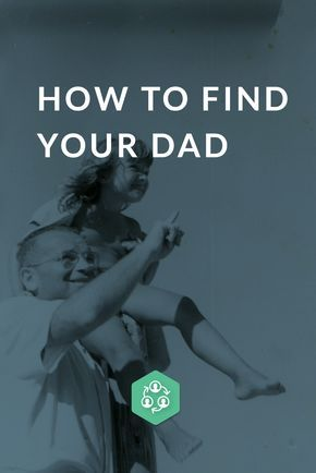 "For so many years, you've wondered, ""Where is my dad?"" Even if you just want to know what he's doing or what he's like, this is how you can get answers to your questions about your father. #fathersday"
