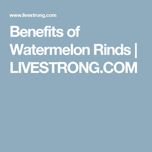 Benefits of Watermelon Rinds   LIVESTRONG.COM