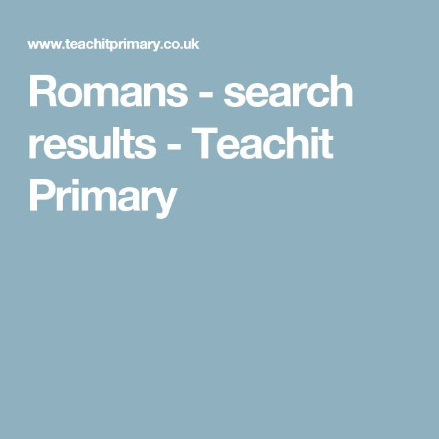 Romans - search results - Teachit Primary