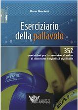 Eserciziario della pallavolo - Mauro Marchetti  http://www.calzetti-mariucci.it/shop/prodotti/eserciziario-della-pallavolo-352-esercitazioni-per-la-costruzione-di-sedute-di-allenamento-originali-ad-ogni-livello