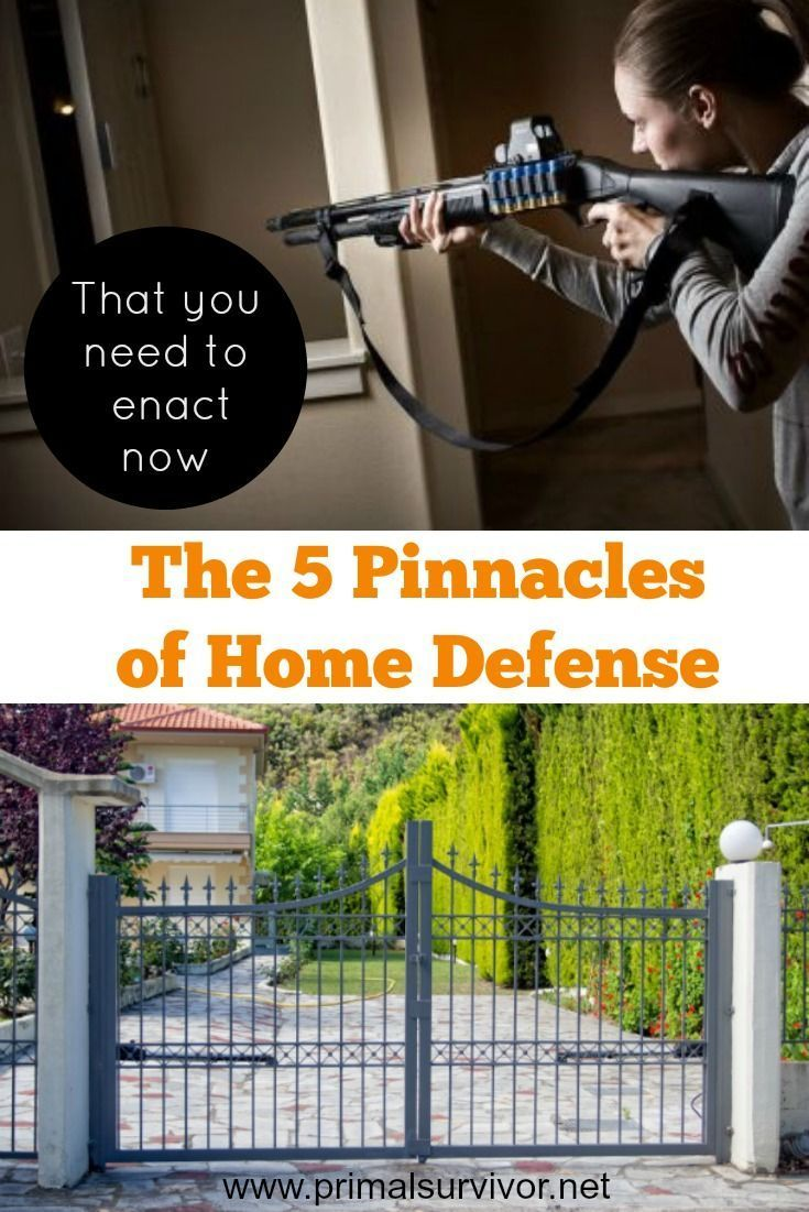 The 5 Pinnacles of Home Defense that You Need to Enact Now. So you want to set up a home defense system to prevent intruders from getting in, and to keep you safe in case they do? There is a lot of great advice about home defense available online, but you've got to bear in mind that each home is different, and what works for one home might not be the best solution for another. If you can afford it, I'd recommend hiring a security expert to audit your home and come up with a customized plan…