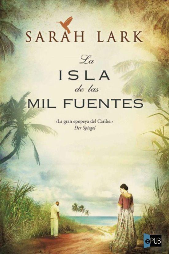 La Isla de las Mil Fuentes de Sarah Lark! Un Nuevo cambio
