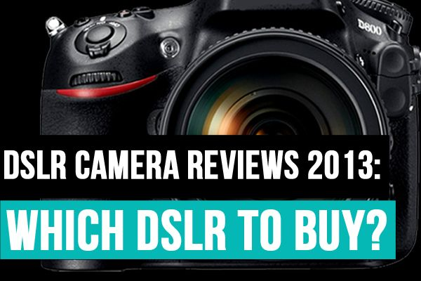#DSLR #Camera #Reviews 2013: Which DSLR To Buy? http://photodoto.com/dslr-camera-reviews-2013/