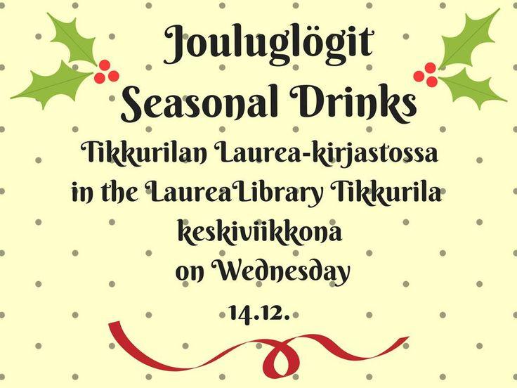 Jouluglögit Tikkurilan Laurea-kirjastossa keskiviikkona 14.12.