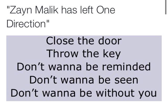 Zayn's been hurting...but instead of shutting us out and trying to leave us behind...maybe he just needs to let us in one last time..and just maybe, we'll be able to save him like he's done for us