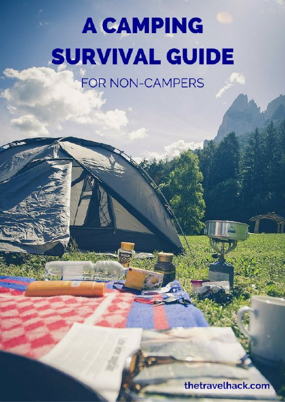 A Camping Survival Guide for Non-Campers #camping