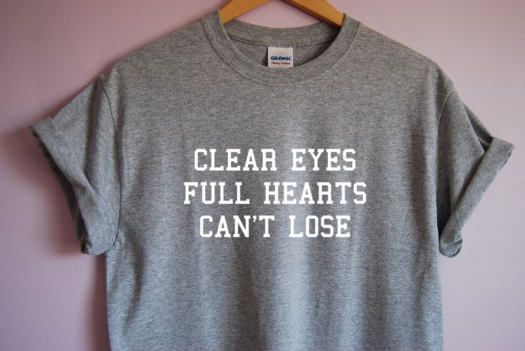 Friday Night Lights Clear Eyes Full Hearts Can't Lose T-Shirt sold by TVTees. Shop more products from TVTees on Storenvy, the home of independent small businesses all over the world.