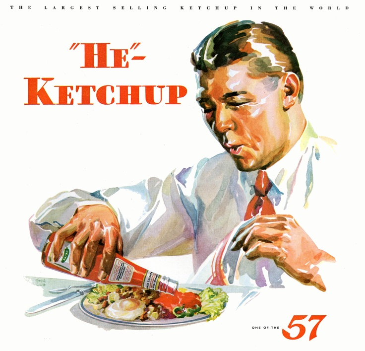 Ketchup For Manly Men, 1932.