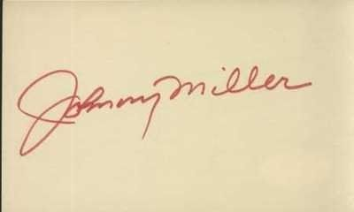 """JOHNNY MILLER HAND SIGNED 3X5 INDEX CARD~JSA~GOLF . $25.00. JOHNNY MILLER HAND SIGNED 3X5 INDEX CARD~JSA COA~GOLF Photo Description GOLF LEGEND, JOHNNY MILLER, HAND SIGNED 3X5"""" INDEX CARD. . SIGNATURE IS AUTHENTICATED BY JAMES SPENCE AUTHENTICATION (JSA). CERTIFICATE OF AUTHENTICITY (COA) INCLUDED TO MATCH NUMBERED STICKER ON ITEM. JSA COA #E78422. ITEM PICTURED IS ACTUAL ITEM RECEIVED. Shipping & Payment"""