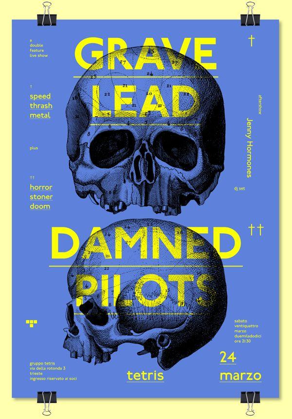 GRAVE LEAD + DAMNED PILOTS ➝ live at Tetris by Aleš Brce, via Behance