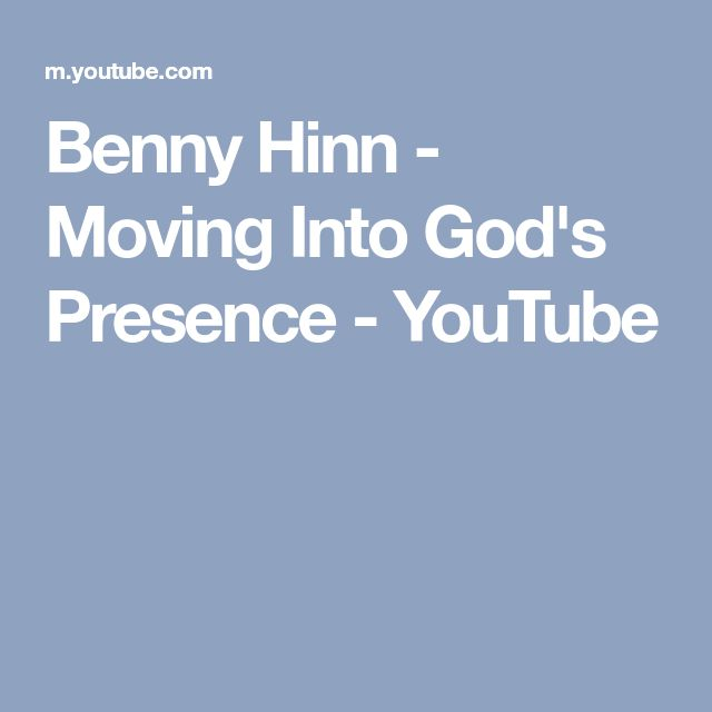 Benny Hinn - Moving Into God's Presence - YouTube