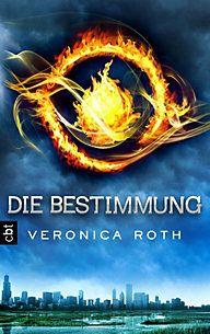 Die Bestimmung von Veronica Roth German Cover