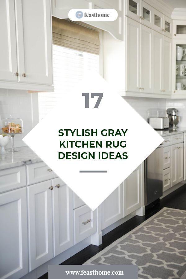 17 Stylish Gray Kitchen Rug Design Ideas In 2020 Gray Kitchen