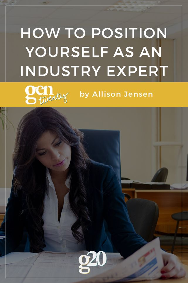 how to position yourself as an industry expert - Career Advice Career Tips From Professional Experts