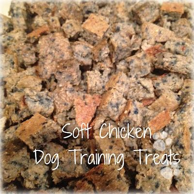 Love and Paws: Treat Tuesday: Soft Chicken Training Treats