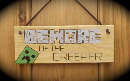 Minecraft Creeper Inspired Wooden Door Plaque Sign BEWARE of the CREEPER Gift Idea. £6.99, via Etsy.