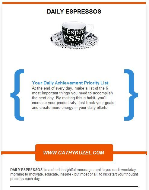 Your Daily Achievement Priority List #ConnectedWoman Sign up for your free Daily Espresso today. http://goo.gl/EGJJWm