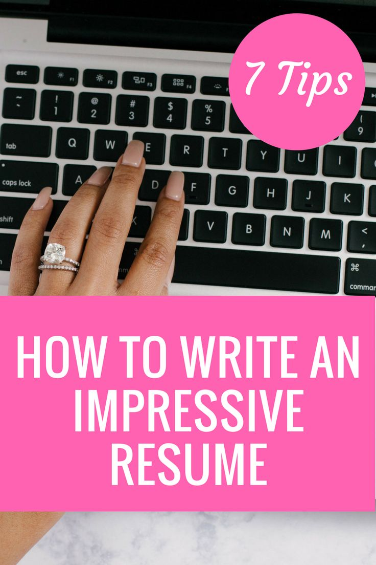 7 tips to write a professional and impressive resume