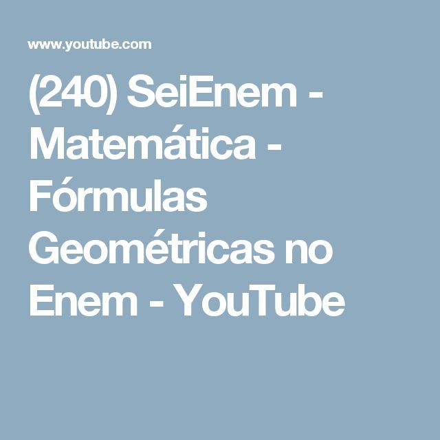 (240) SeiEnem - Matemática - Fórmulas Geométricas no Enem - YouTube