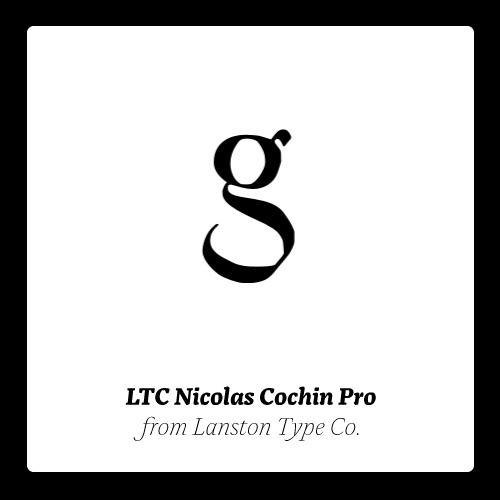 LTC Nicolas Cochin Pro Set. #fonts #typography