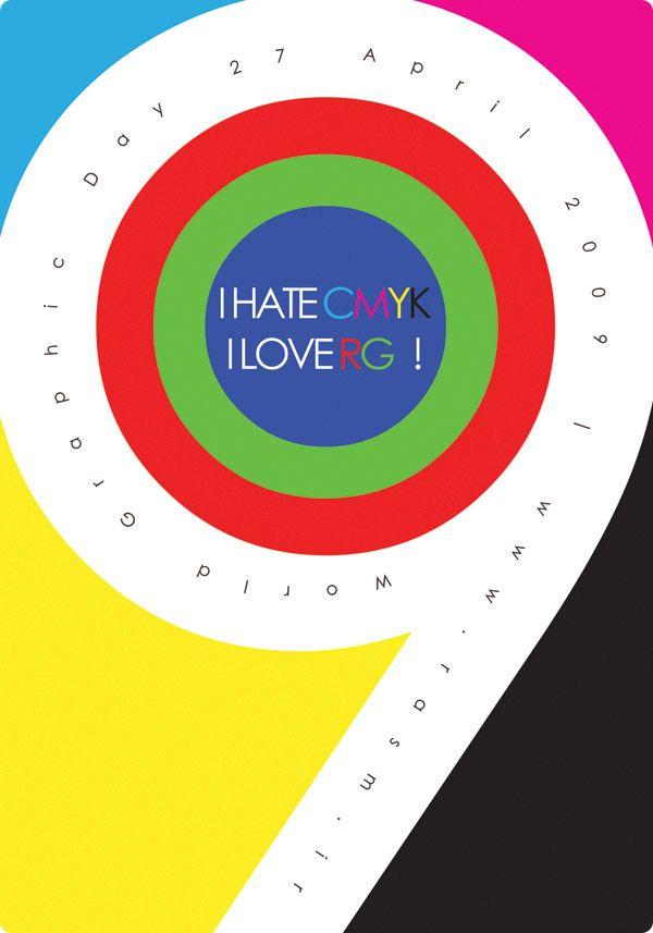I Hate CMYK / I love RG! en el dia del diseñador grafico