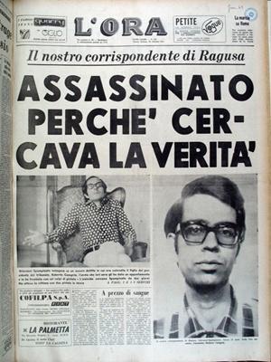 """La notte del 27 ottobre 1972, un giovane della Ragusa che conta, uccide con parecchi colpi di pistola, Giovanni Spampinato, giornalista del quotidiano della sera """"L'Ora"""". L'assassino si chiama Roberto Campria, 31 anni, """"rampollo debole e viziato"""" di un magistrato. Ha alle spalle una vita tutt'altro che tranquilla. È sospettato, di avere freddato, il 25 febbraio di quell'anno, con un colpo di pistola alla fronte, un suo amico, l'ingegnere Angelo Tumin"""