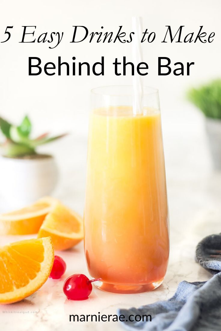 5 Easy Drinks To Make Behind The Bar Marnie Rae Orange Mocktail Recipes Mocktails Mocktail Recipe