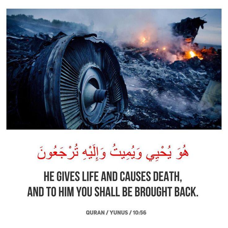 . . هُوَ يُحْيِي وَيُمِيتُ وَإِلَيْهِ تُرْجَعُونَ  He gives life and causes death, and to Him you shall be brought back.  Dia lah yang menghidupkan dan yang mematikan, dan kepadaNyalah kamu akan dikembalikan untuk menerima balasan.  Quran / Yunus / 10:56  #Allah #Allahuakbar #Alhamdulillah #islam #islamic #instaislam #inshallah #muslim #muslimah #quran #quote #pray #prayer #salah #sunnah #deen #dawah #faith #god #niqab #hijab #hijabi #halal #hadith #jannah #quran #tafseer #surah #surat #mh17