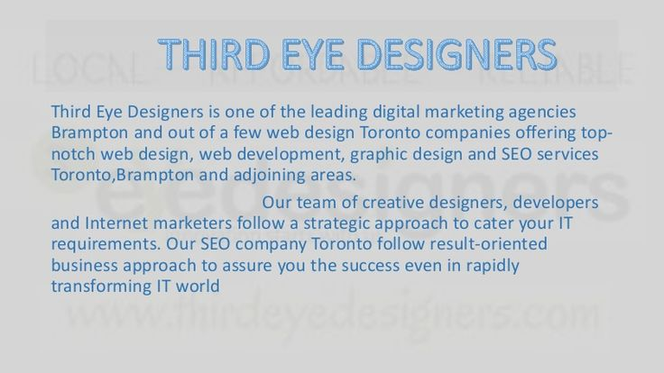 Third Eye Designers is one of the best leading company in Brampton in website designs, website  developing , SEO, SMM.