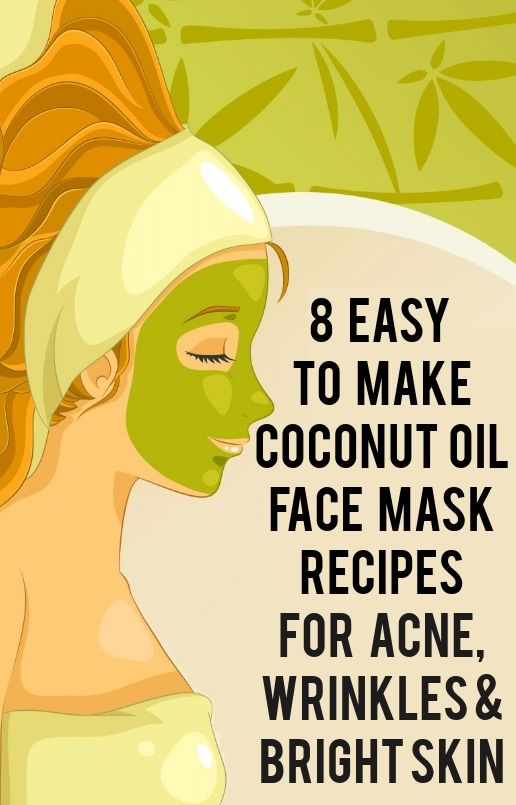 8 Easy to Make Coconut Oil Face Mask Recipes For Acne, Wrinkles & Bright Skin