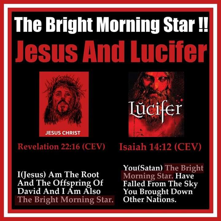 The bright Morning Star (Isaiah 14:12 & Rev 22:16) is Satan and Jesus that  met Paul | Bright morning star, Morning star, Isaiah 14