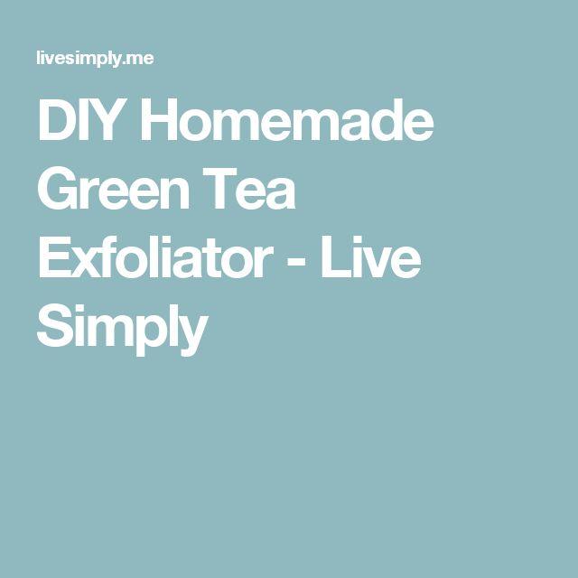 DIY Homemade Green Tea Exfoliator - Live Simply