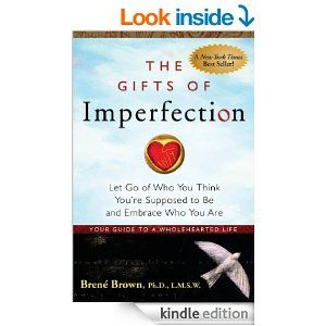 15 best ebooks loa images on pinterest book lists books and in the gift of imperfection brene brown ph the leading expert on shame reveals that it is actually our imperfections that connect us to one another as fandeluxe Gallery
