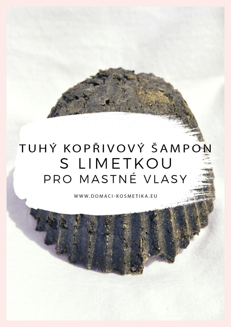 Tuhý kopřivový šampón s limetkou #vyrobakosmetiky, #domacikosmetika #prirodnikosmetika