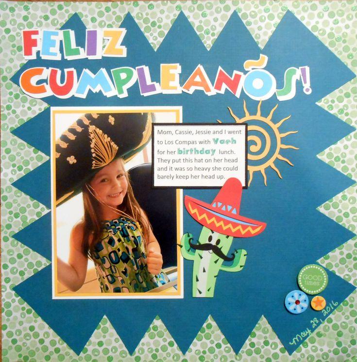Feliz Compleanos Happy Birthday mexican hat scrapbook layout scrapbook page