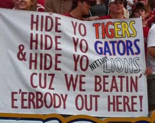 Funny Alabama Football | Best College Football Fan Sign Ever - Alabama Fan - Hide Yo Gators ...