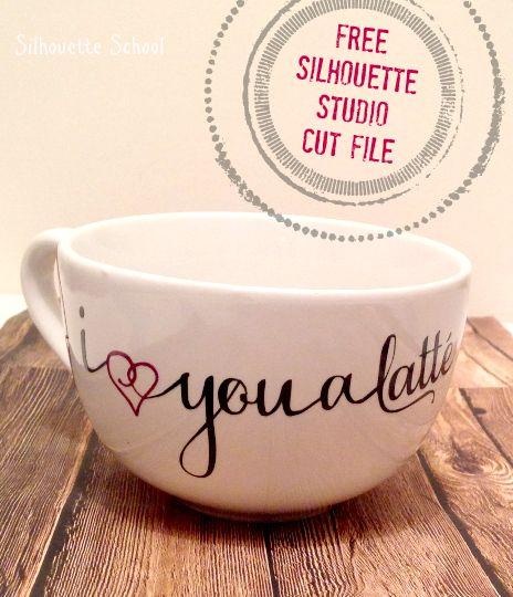 Love You a Latte Mug: Free Silhouette Studio Cut File