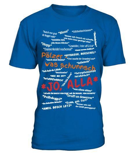 """# Das T-Shirt für jeden echten Pfälzer .  Um dieses T-Shirt werden Dich alle beneiden: Pfälzer und Nicht-Pfälzer! 50% Vadder, 50% Mudder -100% Palz mit gesammelten Sprüchen und Ausrufen, die die Pfalz und die Pfälzer so einzigartig machen.  Achtung: limitierte Auflage!!!  - Das gibt es so nur ein Mal und nur hier -  In verschiedenen Farben und allen Größen.Hol Dir dieses einmalige Schmuckstück, """"fer en Klicker unn en Knopp!""""Alla hopp, wu hängt´s?Begrenztes Angebot! Nicht im Handel…"""