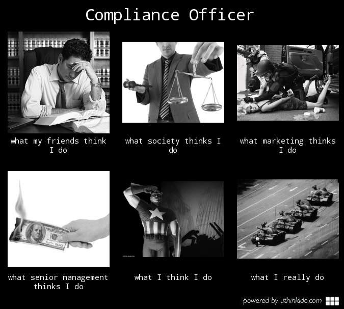 Compliance how true it is it 39 s possible pinterest office humor humor and hilarious - Financial compliance officer ...