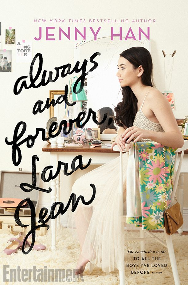 #CoverReveal Always and Forever, Lara Jean (To All the Boys I've Loved Before, #3) by Jenny Han