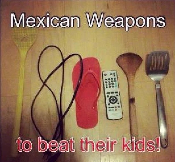 You've been disciplined with at least one of these. | 20 Signs You Grew Up Mexican