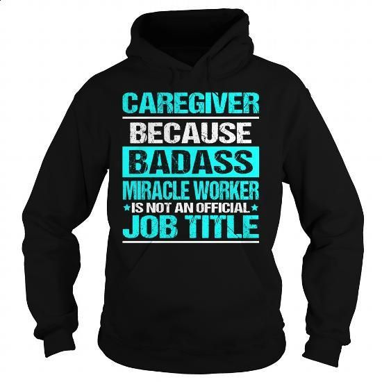 Awesome Tee For Caregiver - #fashion #college hoodies. SIMILAR ITEMS => https://www.sunfrog.com/LifeStyle/Awesome-Tee-For-Caregiver-97587247-Black-Hoodie.html?60505