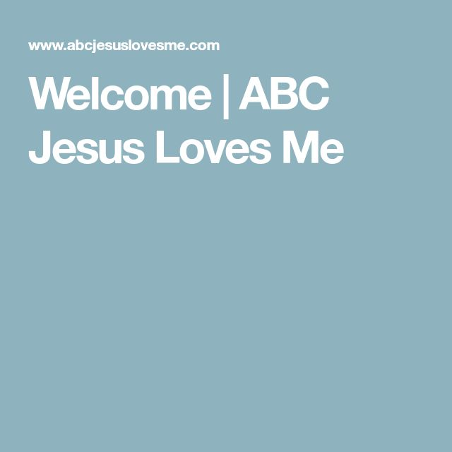 Welcome | ABC Jesus Loves Me