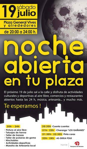 El 19 de julio, 'Noche abierta en tu plaza'