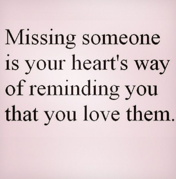 Missing Someone Quote: 83 Best Missing Someone Images On Pinterest