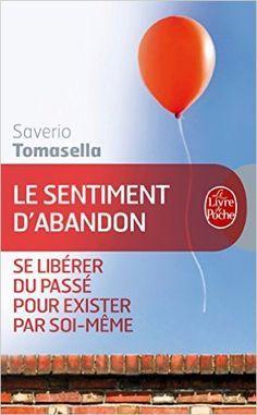 Amazon.fr - Le Sentiment d'abandon - Saverio Tomasella - Livres